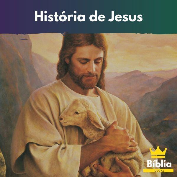 Quem foi Jesus - História de Jesus Cristo